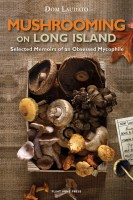 MUSHROOMING ON LONG ISLAND